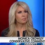 Monica Crowley on Hannity, The Left Will Not Stop Till They Get the President of the United States